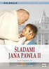 Okladka: Śladami Jana Pawła II