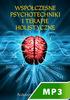 Okladka: Współczesne psychotechniki i terapie holistyczne