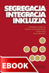Okladka: Segregacja integracja inkluzja