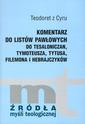 Komentarz do listów Pawłowych do Tesaloniczan, Tymoteusza, Tytusa, Filemona i Hebrajczyków