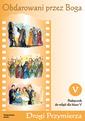Obdarowani przez Boga - katechizm (2003)