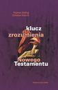 Klucz do zrozumienia Nowego Testamentu