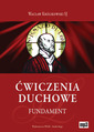 Ćwiczenia Duchowe - Fundament