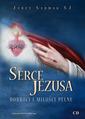 SERCE JEZUSA DOBROCI I MIŁOŚCI PEŁNE