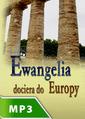 Ewangelia dociera do Europy