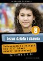 Jezus działa i zbawia - katechizm (2013)