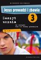 Jezus prowadzi i zbawia - zeszyt ucznia (2014)