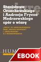 Stanisława Orzechowskiego i Andrzeja Frycza Modrzewskiego spór o wiarę