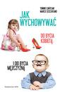 Jak wychowywać do bycia kobietą i do bycia mężczyzną