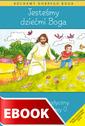 JESTE�MY DZIE�MI BOGA - poradnik metodyczny