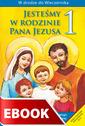Jesteśmy w rodzinie Pana Jezusa - poradnik metodyczny