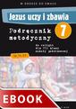 Jezus uczy i zbawia - podręcznik metodyczny (2013)