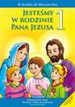 Jesteśmy w rodzinie Pana Jezusa - katechizm - (wyd. 2)