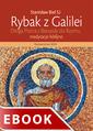 Rybak z Galilei. Droga Piotra Z Betsaidy do Rzymu