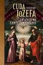 Cuda Świętego Józefa - Część 2