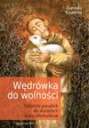 W�DR�WKA DO WOLNO�CI