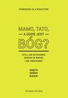 MAMO, TATO, A GDZIE JEST B�G?