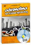 Okladka: Adrenalina na różne sposoby