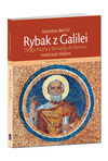 Okladka: RYBAK Z GALILEI. DROGA PIOTRA Z BETSAIDY DO RZYMU