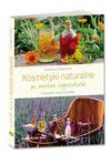 Okladka: Kosmetyki naturalne w moim ogrodzie