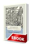 Okladka: Apokryfy Nowego Testamentu. Ewangelie apokryficzne. Tom I, część 2