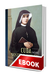 Okladka: Cuda świętej Siostry Faustyny