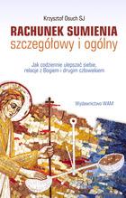 K. Osuch SJ, RACHUNEK SUMIENIA codziennym przygotowaniem do Sakramentu Pokuty i Pojednania