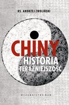 <em>Chiny. Historia. Teraźniejszość </em>