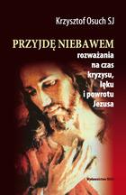 5. K. Osuch SJ, ROZWAŻANIA (teksty – na Mateuszu) część rozważań została opublikowana w paru książkach