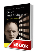 Okladka: Ojciec Józef Andrasz SJ